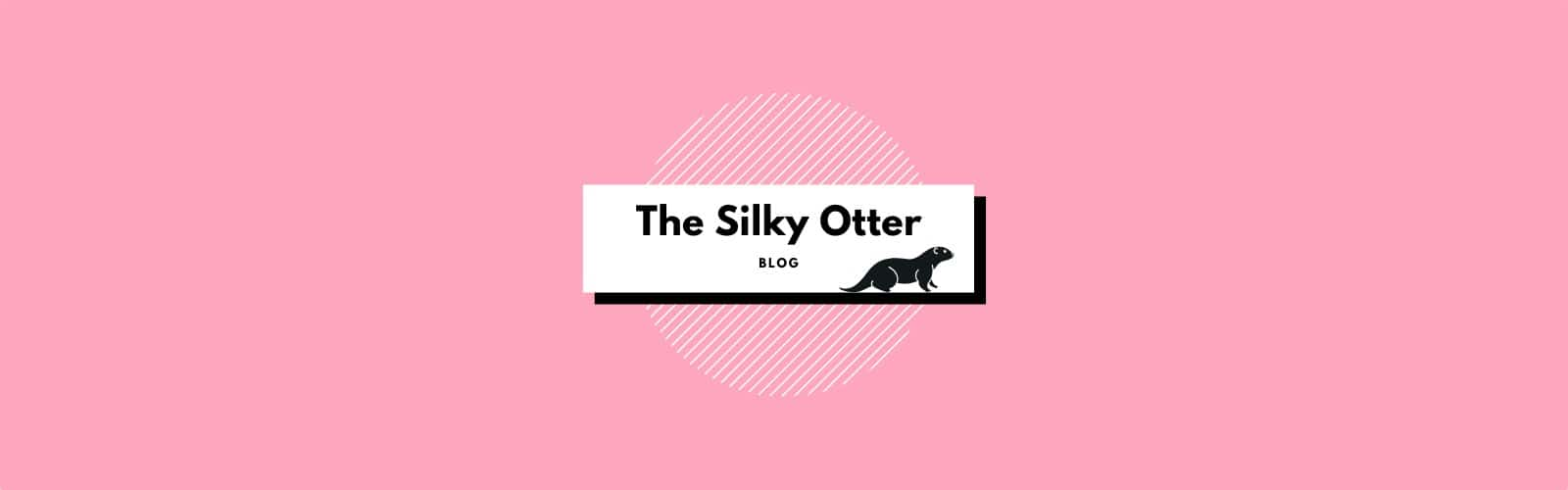 The Silky Otter Blog